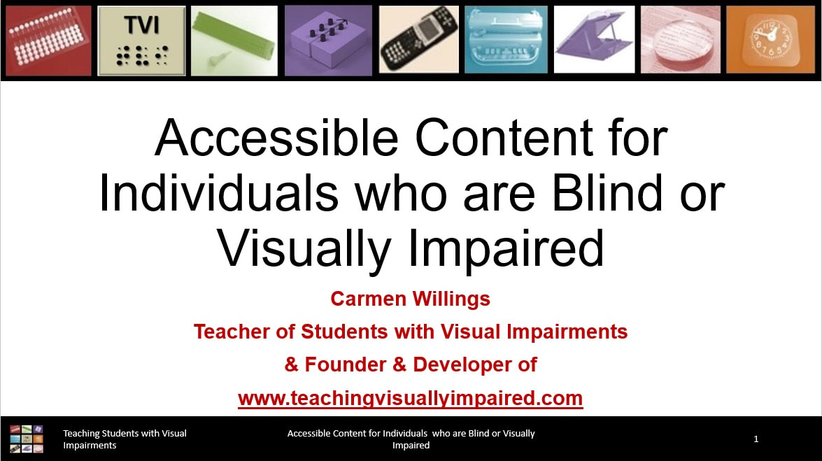 Cover slide of Accessible Content for Individuals who are Blind or Visually Impaired
